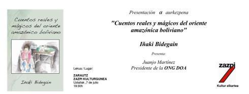 Libro de Iñaki Bidegain. 'Cuentos reales y mágicos del oriente amazónico boliviano'